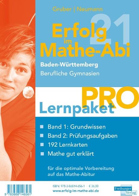 Erfolg im Mathe-Abi 2021 Lernpaket 'Pro' Baden-Württemberg Berufliche Gymnasien - Helmut Gruber, Robert Neumann