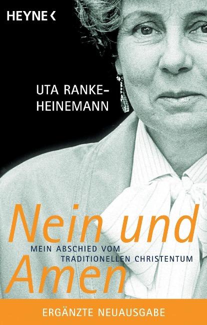 Nein und Amen - Uta Ranke-Heinemann