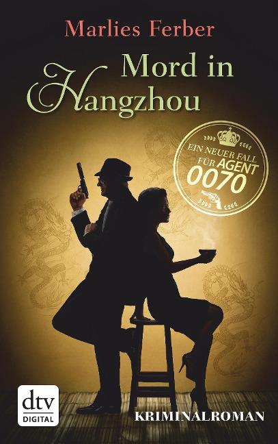 Null-Null-Siebzig, Mord in Hangzhou - Marlies Ferber