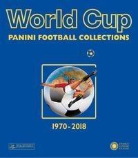 World Cup 1970-2018: Panini Football Collections - Panini