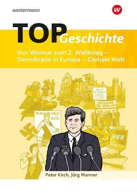 TOP Geschichte 5. Von Weimar zum 2. Weltkrieg - Demokratie in Europa - Globale Welt -
