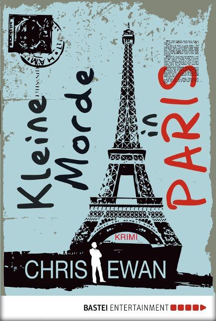 Kleine Morde in Paris - Chris Ewan
