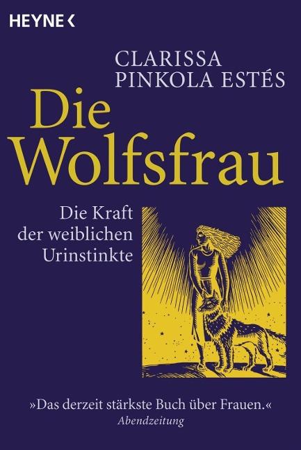 Die Wolfsfrau - Clarissa Pinkola Estes