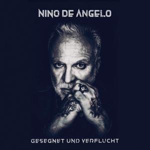 Gesegnet und Verflucht - Nino De Angelo