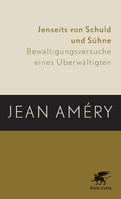 Jenseits von Schuld und Sühne - Jean Améry