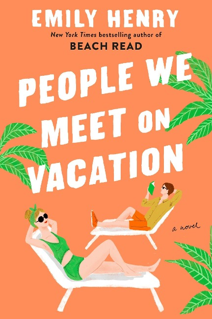 People We Meet on Vacation - Emily Henry