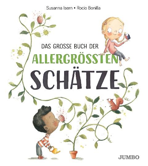 Das große Buch der allergrößten Schätze - Susanna Isern
