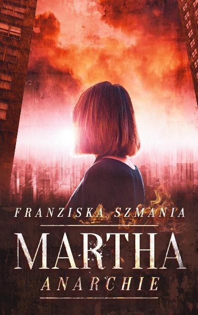 Martha - Franziska Szmania