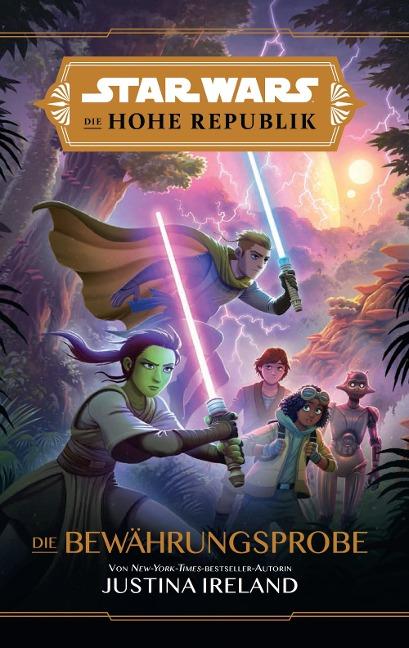 Star Wars Jugendroman: Die Hohe Republik - Die Bewährungsprobe - Justina Ireland