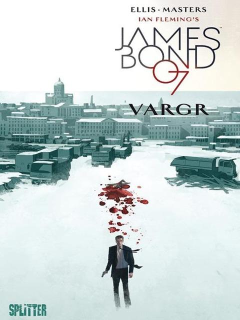 James Bond 01. VARGR. Limitierte Variant Edition - Warren Ellis, Ian Fleming