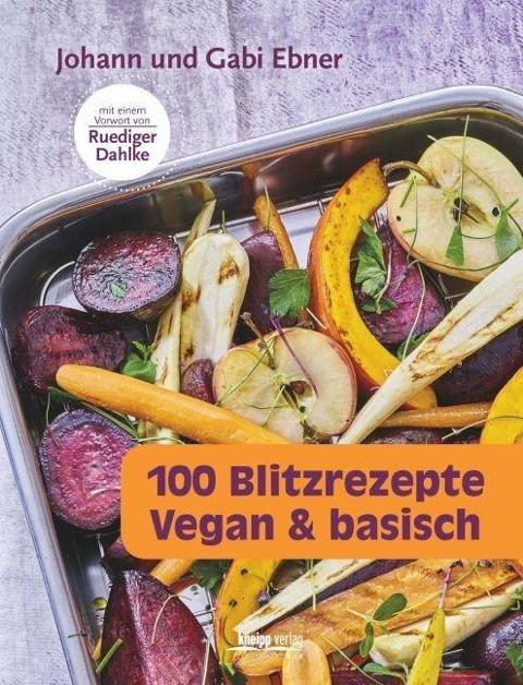 100 Blitzrezepte - Johann Ebner