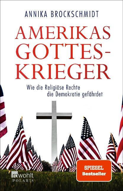 Amerikas Gotteskrieger - Annika Brockschmidt