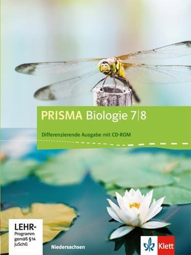 Prisma Biologie. Ausgabe für Niedersachsen - Differenzierende Ausgabe. Schülerbuch mit CD-ROM 7./8. Schuljahr -
