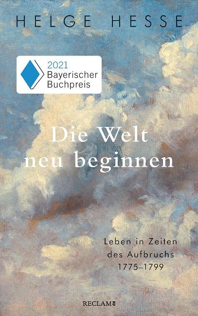 Die Welt neu beginnen - Helge Hesse