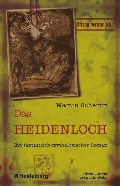 Das Heidenloch - Martin Schemm