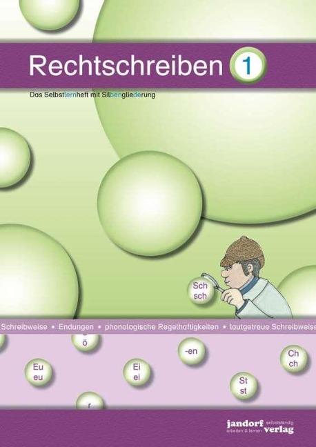 Rechtschreiben 1 (mit Silbengliederung) - Peter Wachendorf