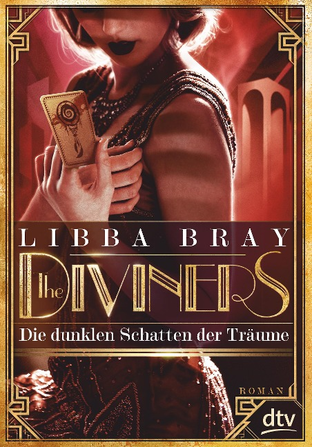 The Diviners - Die dunklen Schatten der Träume - Libba Bray