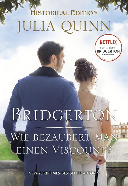Bridgerton - Wie bezaubert man einen Viscount? - Julia Quinn