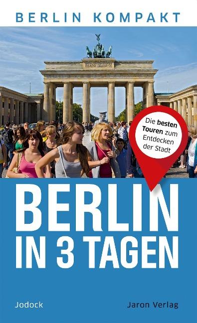 Berlin in 3 Tagen
