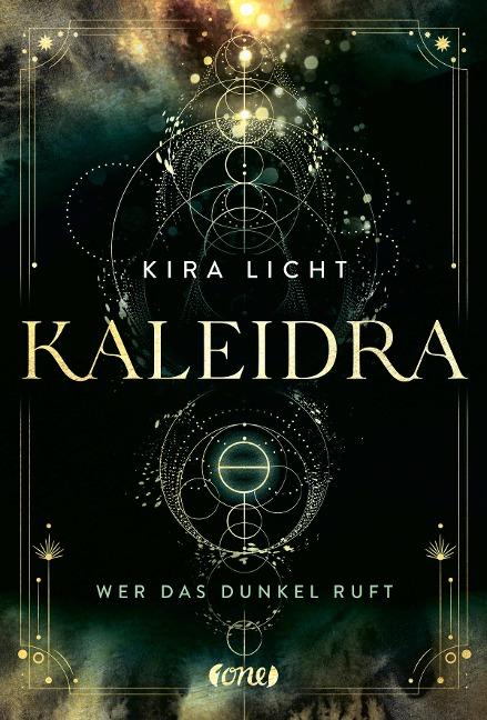 Kaleidra - Wer das Dunkel ruft - Kira Licht