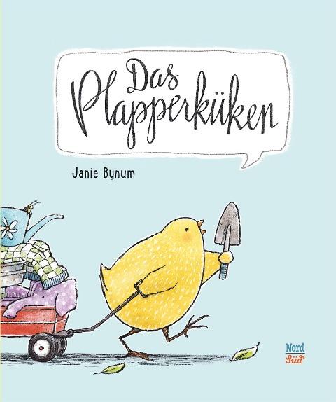 Das Plapperküken - Janie Bynum