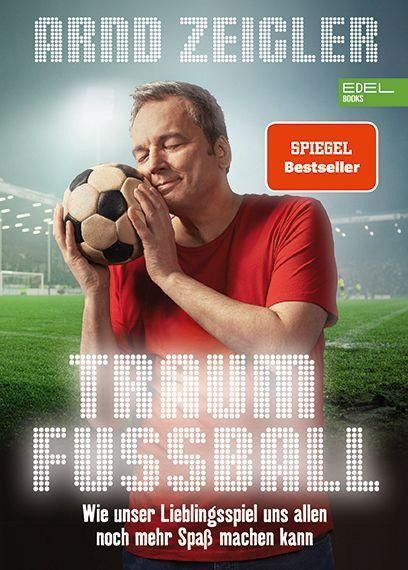Traumfußball - Arnd Zeigler