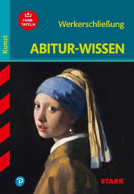 Abitur-Wissen Kunst 1. Werkerschließung - Barbara Pfeuffer