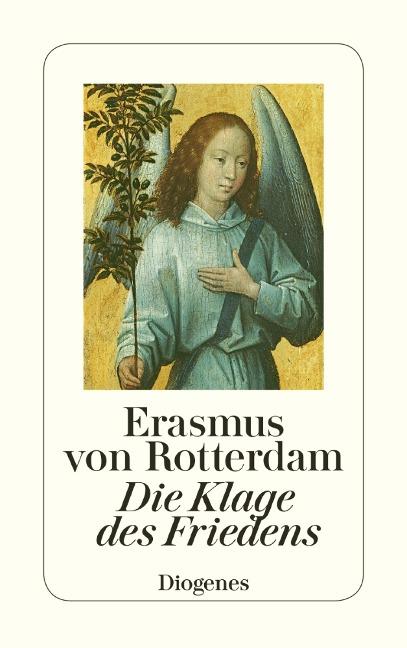 Die Klage des Friedens - Erasmus von Rotterdam