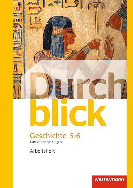 Durchblick Geschichte und Politik 5 / 6. Arbeitsheft. Differenzierende Ausgabe. Niedersachsen -