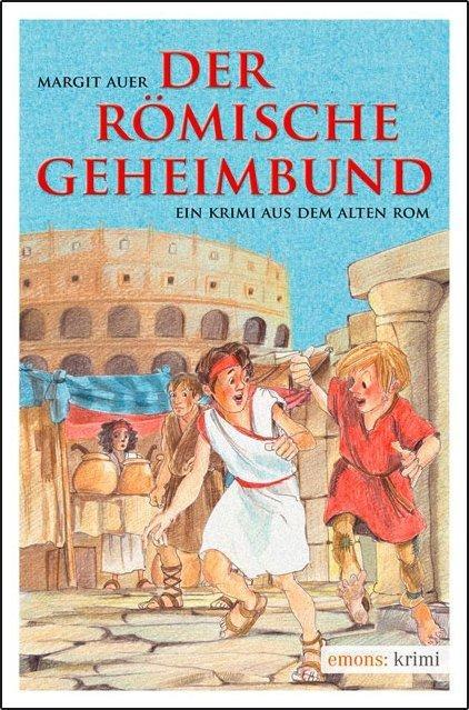 Der römische Geheimbund - Margit Auer