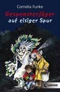Gespensterjäger 01 auf eisiger Spur - Cornelia Funke