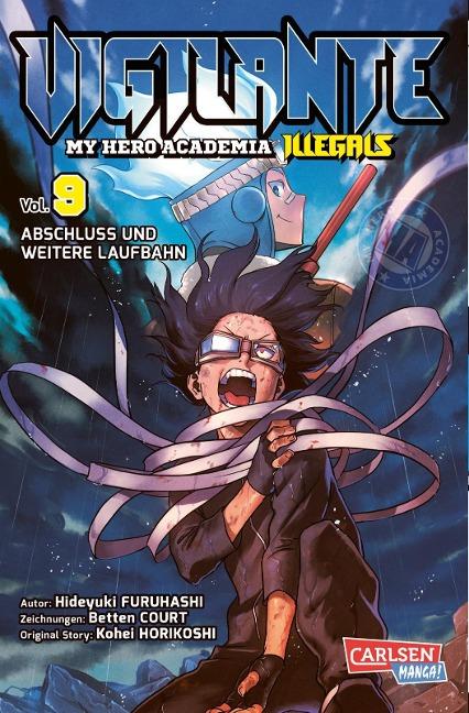 Vigilante - My Hero Academia Illegals 9 - Kohei Horikoshi, Hideyuki Furuhashi, Betten Court