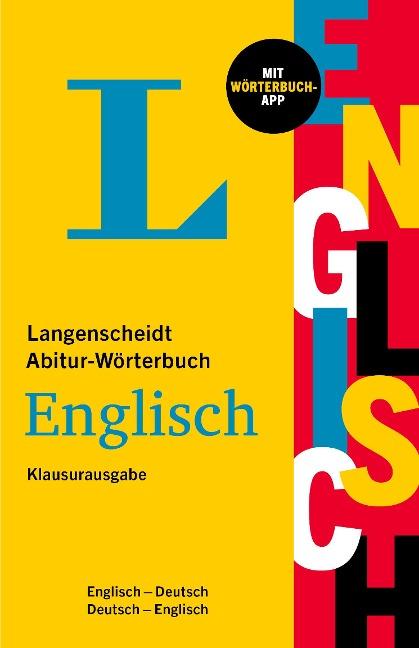 Langenscheidt Abitur-Wörterbuch Englisch Klausurausgabe -