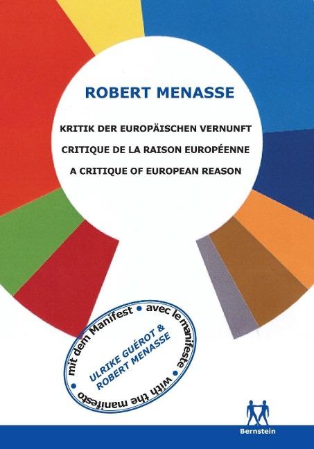 Kritik der Europäischen Vernunft - Robert Menasse, Ulrike Guérot