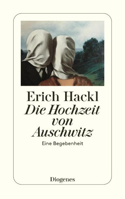 Die Hochzeit von Auschwitz - Erich Hackl