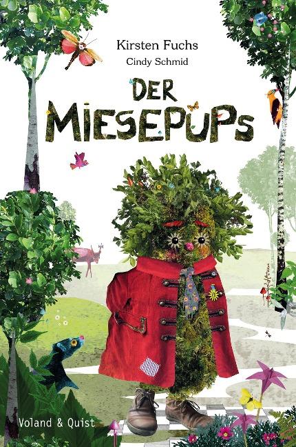 Der Miesepups - Kirsten Fuchs