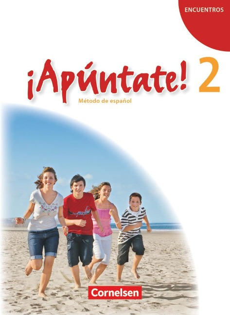 ¡Apúntate! - Ausgabe 2008 - Band 2 - Schülerbuch - Joachim Balser, Isabel Calderón Villarino, Amparo Elices Macias, Alexander Grimm, Heike Kolacki