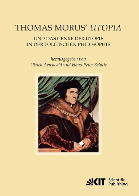 Thomas Morus' Utopia und das Genre der Utopie in der Politischen Philosophie -