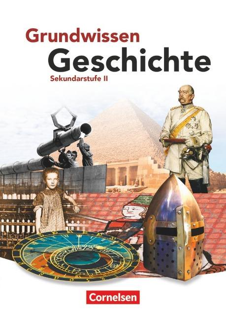 Grundwissen Geschichte. Sekundarstufe II. Schülerbuch - Wolfgang Jäger, Robert Rauh