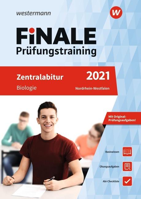 FiNALE Prüfungstraining 2021 Zentralabitur Nordrhein-Westfalen. Biologie - Dieter Feldermann