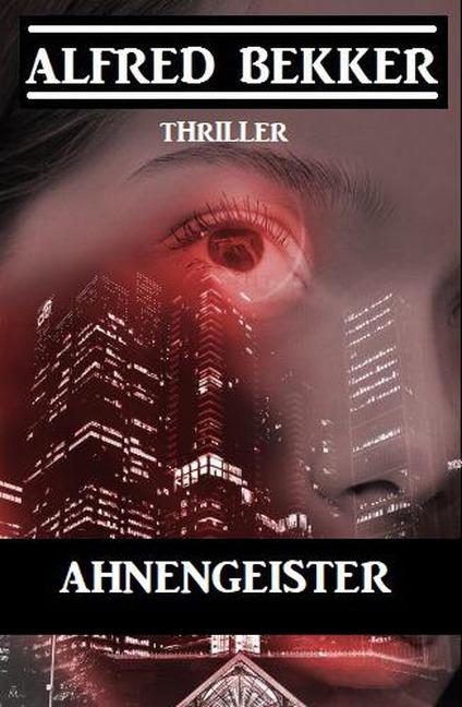 Ahnengeister - Alfred Bekker