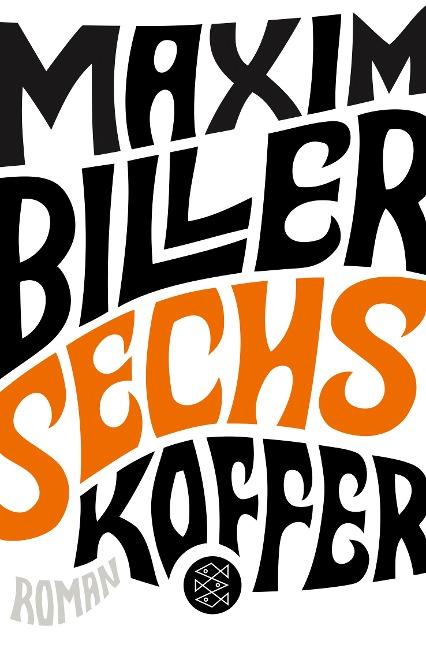 Sechs Koffer - Maxim Biller