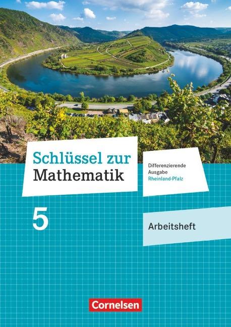 Schlüssel zur Mathematik 5. Schuljahr - Differenzierende Ausgabe Rheinland-Pfalz - Arbeitsheft -