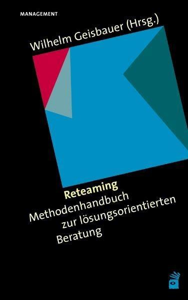 Reteaming -