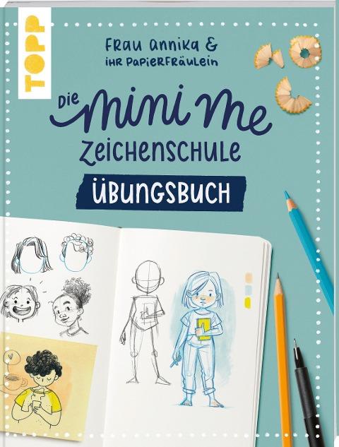 Die Mini me Zeichenschule Übungsbuch - Frau Annika