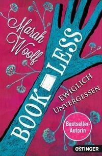 BookLess. Ewiglich unvergessen - Marah Woolf