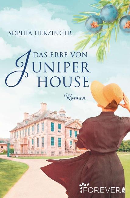 Das Erbe von Juniper House - Sophia Herzinger