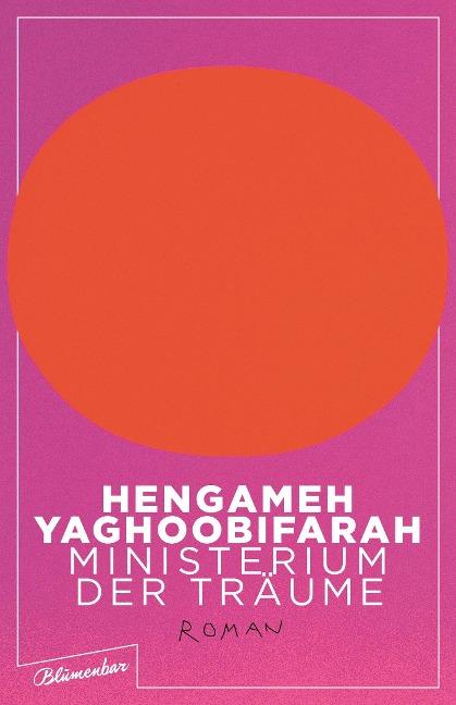 Ministerium der Träume - Hengameh Yaghoobifarah