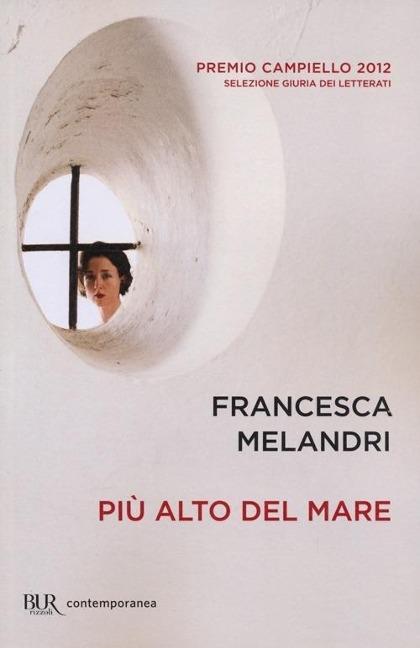 Più alto del mare - Francesca Melandri