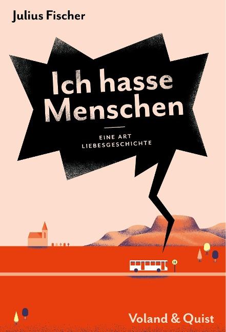 Ich hasse Menschen 2. Eine Art Liebesgeschichte - Julius Fischer